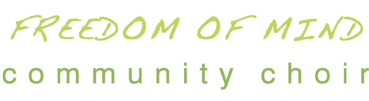 Freedom Of Mind Community Choir